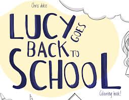Lucy Goes Back to School Print Out » Lucy's Blue Day